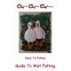 Wet Felting Guide (Hard-Copy Printed)